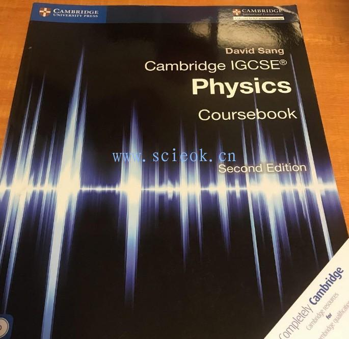 Cambridge Igcse Physics Coursebook Second edition(剑桥国际化学工程学院物理教程)第二版