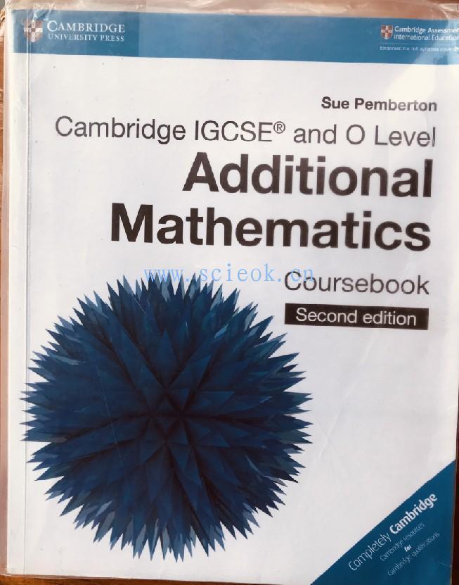 Cambridge IGCSE and O Level Additional Mathematics Coursebook