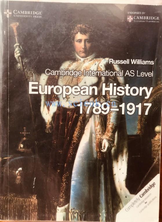 Cambridge International AS Level European History 1789-1917 影印本