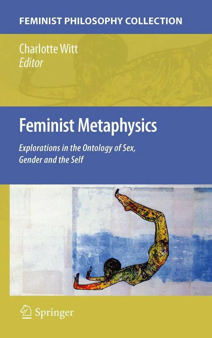 性和性别的形而上学 / 翻译 --朱迪斯·巴特勒 & 西蒙·德·波伏瓦